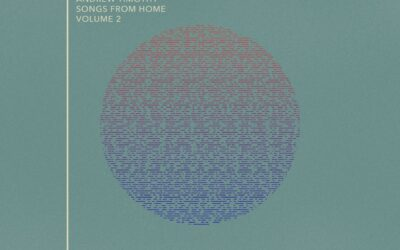 New Music! Songs from Home Volume 2